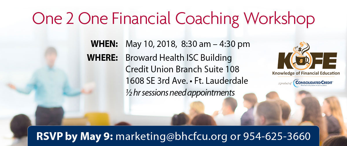 Upcoming workshops: One 2 One Financial Coaching