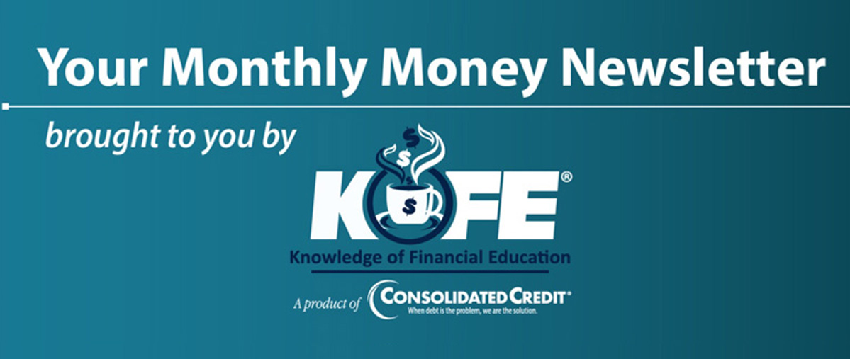 Your monthly money newsletter brought to you by KOFE