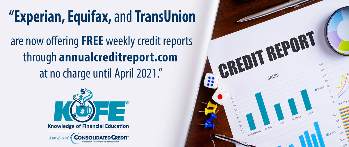 Credit Bureaus Offer Free Reports Through April 2021